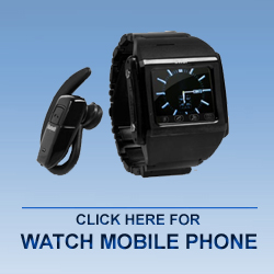 Watch Mobile Phone In Delhi